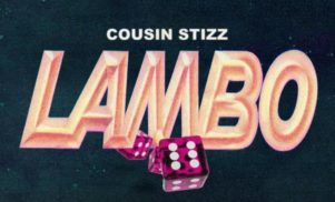 Cousin Stizz announces One Night Only, shares new track 'Lambo'