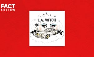 Psych-punk band LA Witch cast a '60s girl group spell on their assured self-titled debut